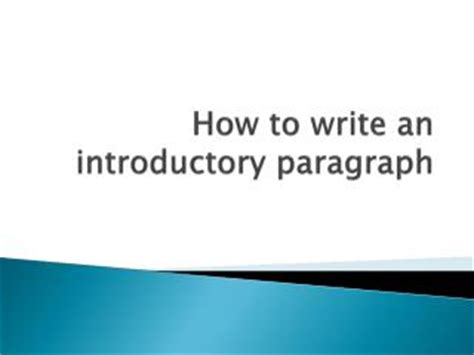 How to write the introductory paragraph of an essay